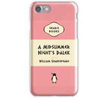 A Midsummer Night's Dalek iPhone Case/Skin