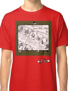Who's Who Ants Classic T-Shirt