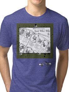 Who's Who Ants Tri-blend T-Shirt