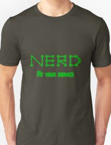 Nerd, at your service. T-Shirt
