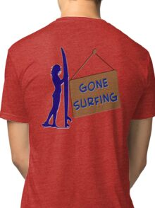 Gone Surfing Tri-blend T-Shirt