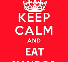 Keep Calm and Eat Nandos by kelsee13
