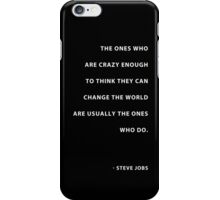 """Here's to the crazy ones.."" iPhone Case/Skin"