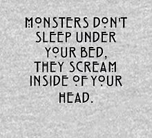 Monsters scream inside of your head T-Shirt
