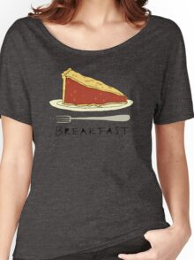 Pie for Breakfast Women's Relaxed Fit T-Shirt