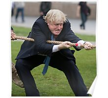 Boris Johnson grits his teeth during tug of war Poster