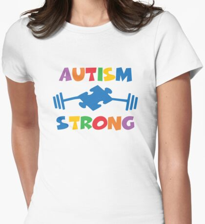 Autism Strong Womens Fitted T-Shirt