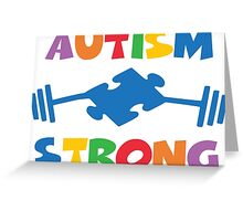 Autism Strong Greeting Card
