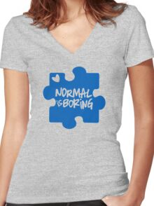 Normal Is Boring, Autism Awareness Women's Fitted V-Neck T-Shirt
