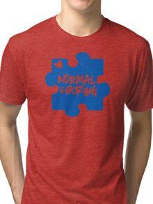 Normal Is Boring, Autism Awareness Tri-blend T-Shirt