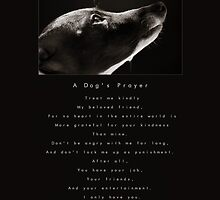 A Dog's Prayer by AngelaRath
