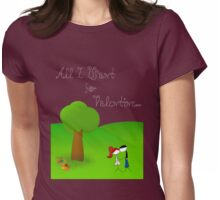 All I Want for Valentine... Womens Fitted T-Shirt