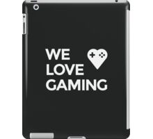 Basic We Love Gaming Heart + Text iPad Case/Skin
