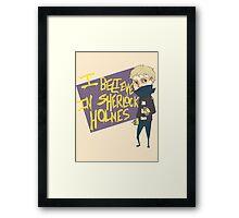I Believe in Sherlock Framed Print