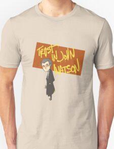 Trust in John Watson Unisex T-Shirt