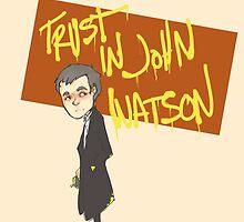 Trust in John Watson  by Bskizzle