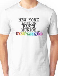 Talk about, pop music! Unisex T-Shirt