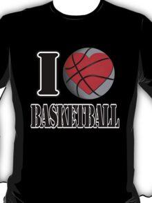 I love Basketball T-shirt T-Shirt