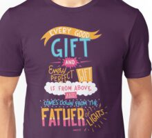 Every Good Gift Is From Above - James 1:17 Unisex T-Shirt