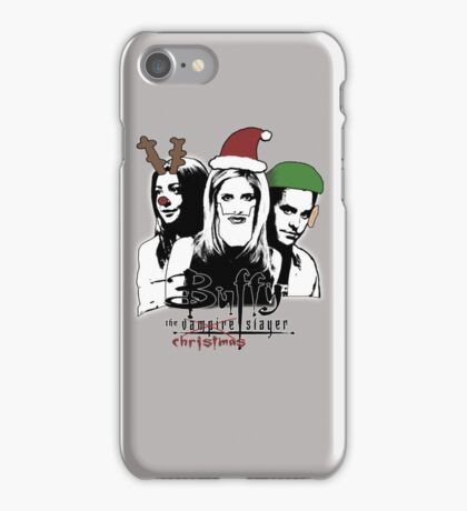 Buffy the Christmas Slayer! iPhone Case/Skin