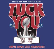 """TUCK YOU"" CHAMPIONSHIP EDITION by mdoydora"