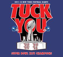 """TUCK YOU"" CHAMPIONSHIP EDITION Unisex T-Shirt"
