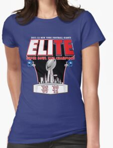ELITE CHAMPIONSHIP EDITION!!! Womens Fitted T-Shirt
