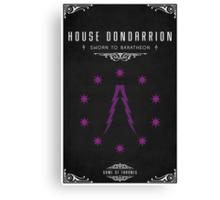 House Dondarrion Canvas Print