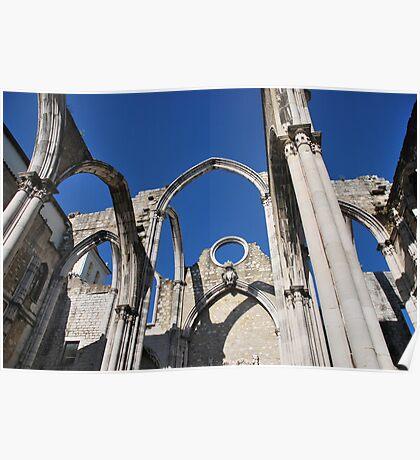 Carmo Church ruins in Lisbon Poster