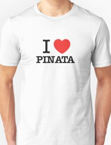 I Love PINATA T-Shirt