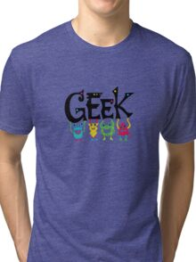 Geek Monsters Tri-blend T-Shirt