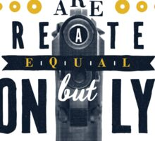 All Women are Created Equal... Sticker