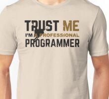 Programmer T-shirt: Trust me, i am a professional programmer Unisex T-Shirt
