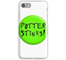 Potter stinks! iPhone Case/Skin
