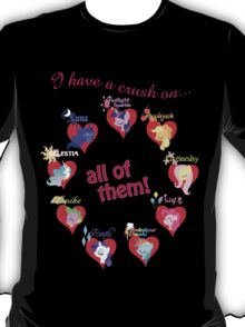 I have a crush on... all of them! - 1.1 T-Shirt