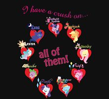 I have a crush on... all of them! - 1.1 Unisex T-Shirt