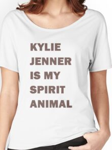 Kylie Jenner Is My Spirit Animal Women's Relaxed Fit T-Shirt