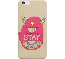 STAY WEIRD! iPhone Case/Skin