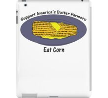 Support America's Butter Farmers iPad Case/Skin