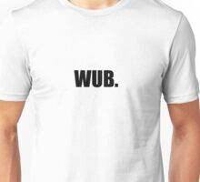 WUB  Unisex T-Shirt