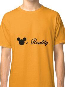better than reality Classic T-Shirt