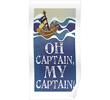 Oh Captain, My Captain! Poster