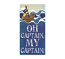 Oh Captain, My Captain! Photographic Print