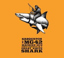SASQUATCH, MG42 MACHINE GUN, AND A GREAT WHITE SHARK Unisex T-Shirt