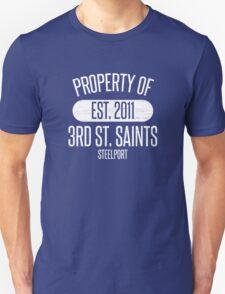 PROPERTY OF: The 3RD Street Saints T-Shirt