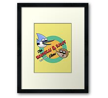 The Mordecai & Rigby Show Framed Print