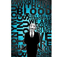 Anonymous revolution without blood ? Cyan Photographic Print