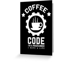 Programmer : Coffee and Code Greeting Card