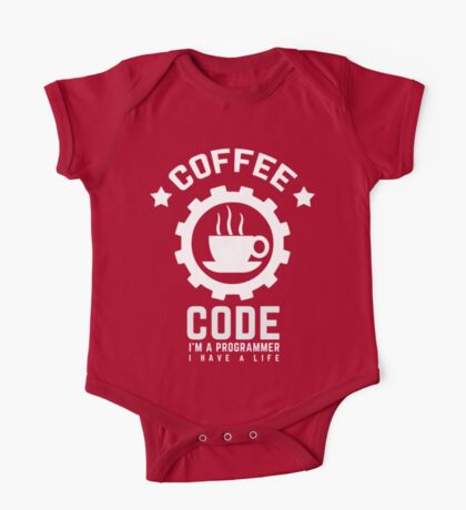 Programmer : Coffee and Code One Piece - Short Sleeve