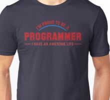 Programmer : I'm proud to be a programmer Unisex T-Shirt